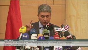 Declaració ministre egipci avala pista terrorista
