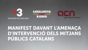 Manifest de TV3, Catalunya Ràdio i l'ACN davant l'amenaça d'intervenció dels mitjans públics catalans