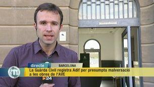 La Guàrda Civil registra Adif per presumpta malversació a les obres de l'AVE