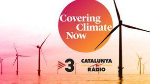 TV3 i Catalunya Ràdio signen el Covering Climate Now per impulsar la informació sobre el canvi climàtic