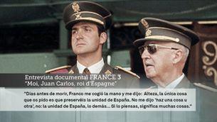 El rei Joan Carles revela que Franco li va demanar que preservés la unitat d'Espanya
