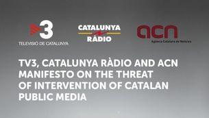TV3, Catalunya Ràdio and ACN manifesto on the threat of intervention of Catalan public media
