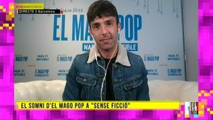 """Els somnis d'El Mago Pop a """"Sense ficció"""""""