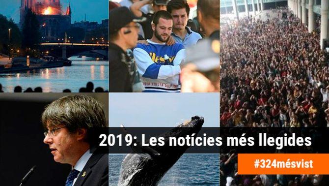 El més llegit de 2019: De l'incendi de Notre-Dame a l'acció de Tsunami Democràtic al Prat