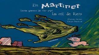 """""""Llibres per somiar"""": """"En Martinet tenia ganes de fer pipí la nit de Reis"""""""