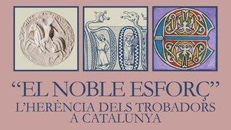 """Imatge de:""""El noble esforç: l'herència dels trobadors a Catalunya"""", una exposició a la BC"""