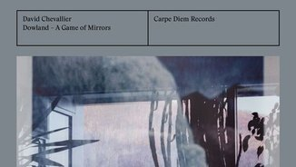 """""""Dowland. A game of mirrors. David Chevallier"""""""