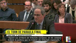 """Quim Torra: """"Em podeu condemnar, però no canviareu la voluntat del poble de Catalunya"""""""