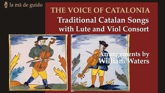 Imatge de:The voice of Catalonia. Traditional catalan songs with lute and viol consort