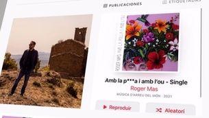 """La cançó """"Amb la polla i amb l'ou"""" de Roger Mas no passa la censura d'Apple Music"""