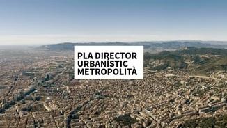 El nou Pla Director Urbanístic de l'AMB