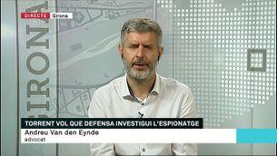 """Andreu Van den Eynde: """"Pretenem que el jutge sol·liciti la desclassificació de documents secrets"""""""