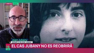 """Joan Jubany: """"Volem saber què va passar per poder tancar el dol"""""""