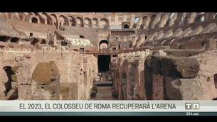 El Colosseu de Roma recuperarà l'arena