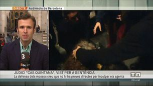 """La fiscalia i l'acusació particular demanen 2 i 9 anys de presó per als mossos del """"cas Quintana"""""""