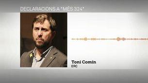Toni Comín creu que la justícia espanyola quedarà en evidència davant la resta d'Europa