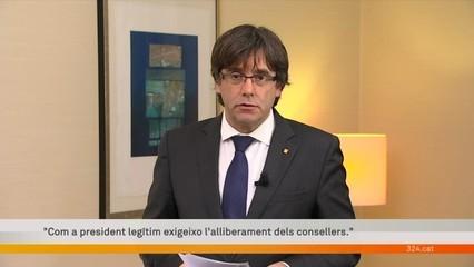 """Carles Puigdemont: """"Exigeixo l'alliberament dels consellers i del vicepresident"""""""