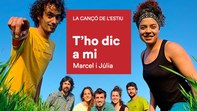 """""""T'ho dic a mi"""", de Marcel i Júlia, cançó de l'estiu d'iCat"""