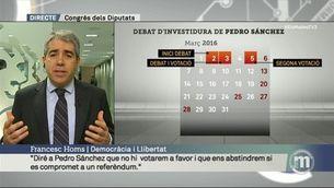 "Homs: ""Ens abstindrem si Sánchez es compromet a un referèndum"""