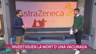 Planta baixa - Investiguen la mort per ictus d'una dona de 43 anys vacunada amb AstraZeneca