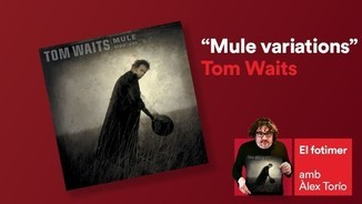 """Mule variations"", de Tom Waits"