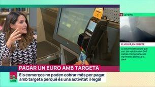 Es poden negar a cobrar-nos 1 euro amb targeta?