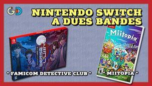 Dues propostes per a la Nintendo Switch