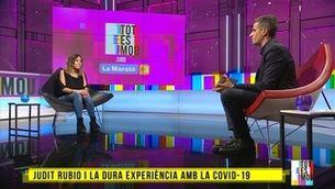 Judit Rubio ha conversat amb Lluís Marquina de la seva experiència amb la Covid-19
