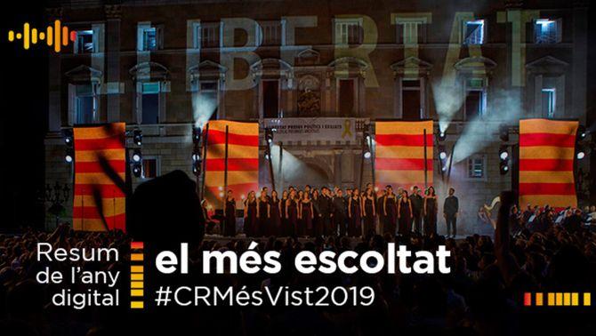 El més escoltat a Catalunya Ràdio el 2019: De la sentència del procés a Luis Enrique