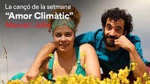 """Cançó de la setmana d'iCat: """"Amor climàtic"""", de Marcel i Júlia"""