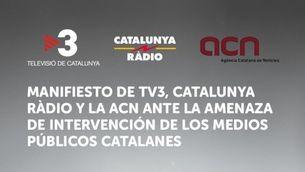 Manifiesto de TV3, Catalunya Ràdio y la ACN ante la amenaza de intervención de los medios públicos catalanes