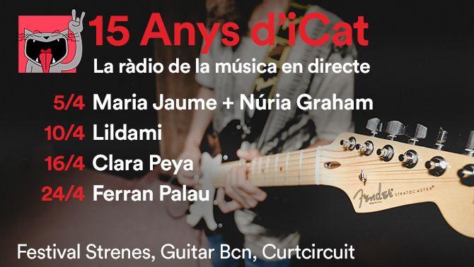 iCat emet cinc concerts en directe per celebrar els seus 15 anys