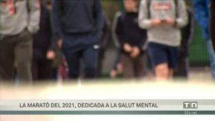 La Marató del 2021, dedicada a la salut mental