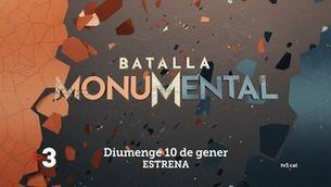 """Batalla monumental"", estrena el diumenge 10 de gener a TV3"