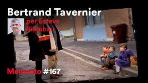 Bertrand Tavernier, per Esteve Riambau: un cinèfil antisistema