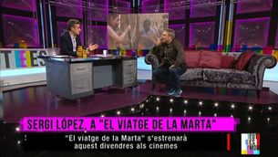 """Sergi López ens presenta la seva última pel·lícula, """"El viatge de la Marta"""""""