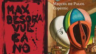 Max Besora + Miquel de Palol: extravagància literària catalana transgeneracional