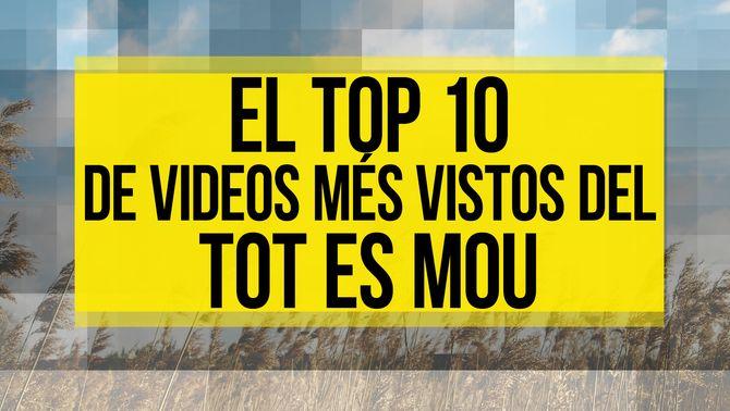 El TOP 10 de videos més vistos del Tot es mou