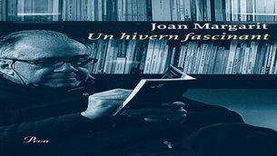 """""""Rere els vidres"""", del llibre """"Un hivern fascinant"""", de Joan Margarit (Editorial Proa)"""