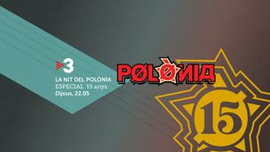 """""""La nit del Polònia"""" celebra els 15 anys de vida del """"Polònia"""", a TV3"""