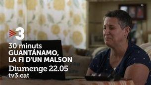 """""""Guantánamo, la fi d'un malson"""", al 30 minuts."""