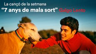 """Cançó de la setmana d'iCat: """"7 anys de mala sort"""", de Galgo Lento"""